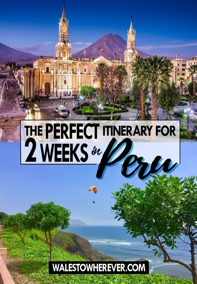 If you only have 2 weeks in Peru, there's a few places that you absolutely can't miss! Machu Picchu, Colca Canyon, Mt Misti, Cusco and more are all featured in this definitive guide on how to spend 2 weeks in Peru. #Peru #SouthAmerica #PeruGuide #PeruTravel #budgettravel