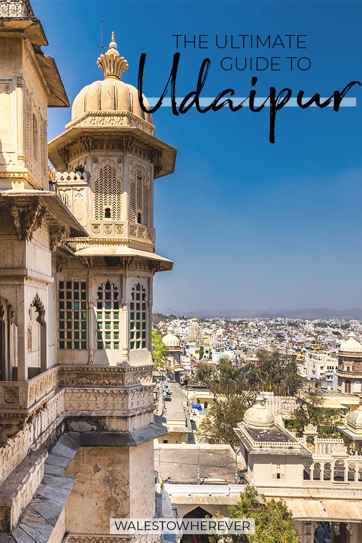 Discover India's White City up close with this complete guide including what to do, where to stay and the best places to visit in Udaipur in 2 days. #Udaipur #India